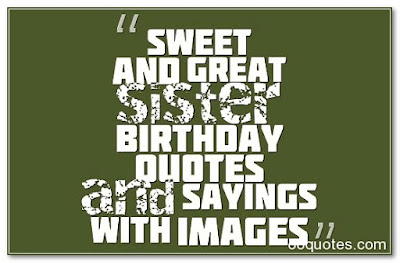 Happy Birthday wishes for sister: sweet and great sister birthday quotes and sayings with images