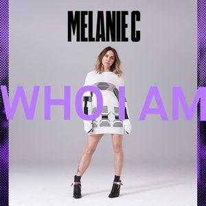 Who I Am Lyrics - Melanie C
