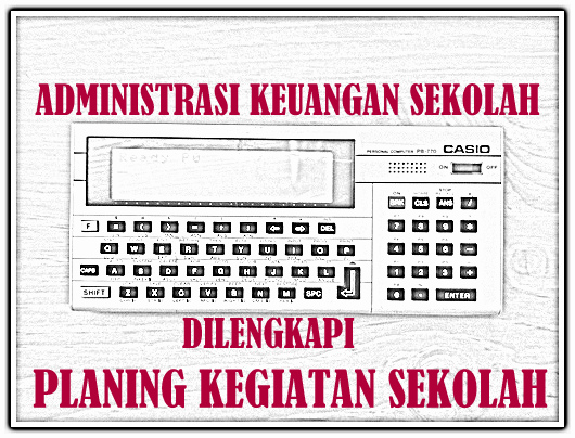 Download Administrasi Keuangan Lengkap Denga Planing Kegiatan Sekolah