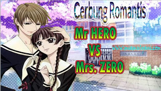 Cerbung Romantis Mr Hero vs Mrs Zero ~ 08