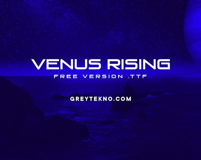 Download Font Venus Rising Gratis