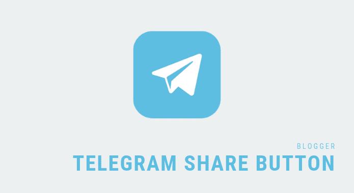 Telegram Share Button for Blogger [Direct Method]