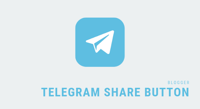 Telegram Share Button for Blogger [Direct Method]