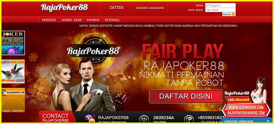 RajaPoker88 Situs Agen Judi Poker Bandar Domino QQ Online Terpercaya