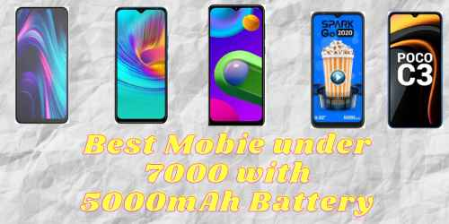 Top 5 Best 5000mah battery mobile under 7000