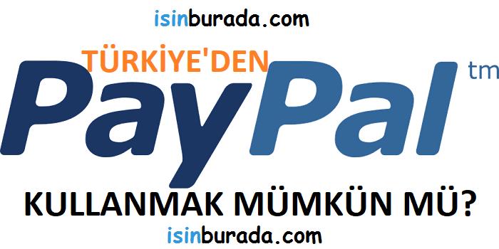 Türkiye'den Paypal Kullanmak