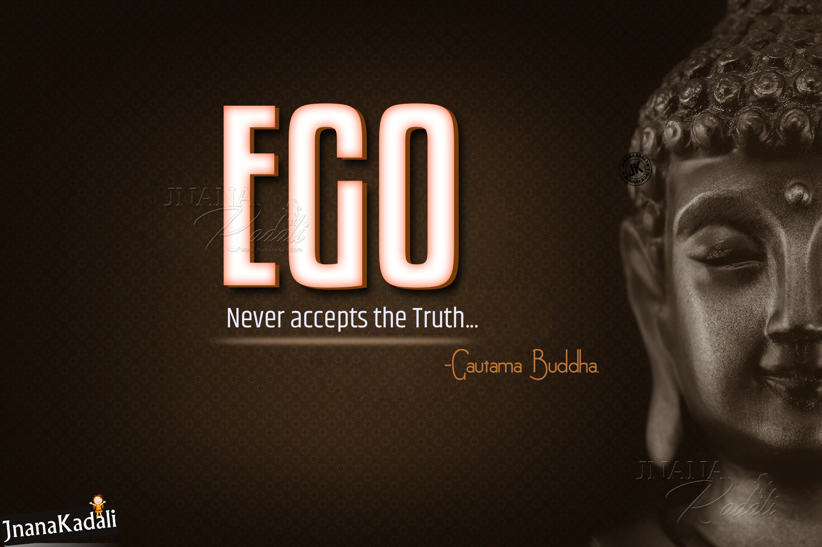 English Gautama Buddha Messages Quotes About Ego And Truth Jnana Kadali Com Telugu Quotes