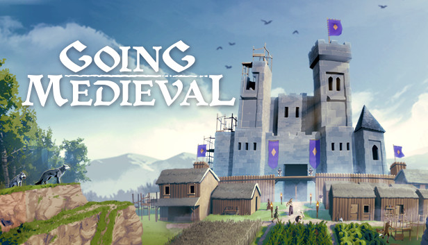 Going Medieval   Newer Release (EA)