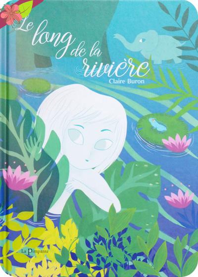 Le long de la rivière De Claire Buron