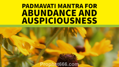Jain Goddess Padmavati Mantra for Wealth and Auspiciousness