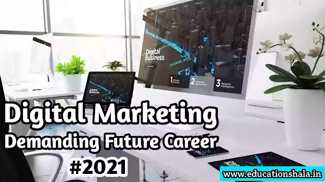 Bright Career of Digital Marketing in 2021 | Scope and Opportunities in Future.