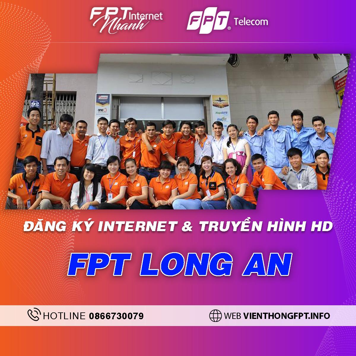 Chi nhánh FPT Long An - Tổng đài lắp mạng Internet + Truyền hình FPT