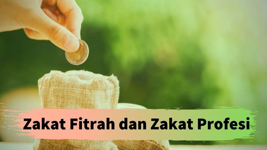 Zakat Fitrah dan Zakat Profesi