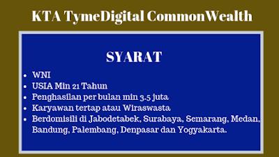 Syarat KTA TymeDigital CommonWealth