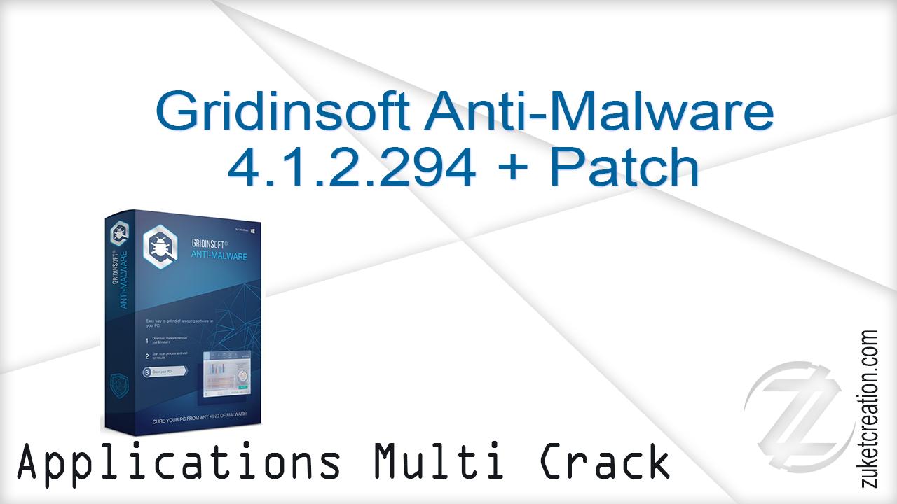 Gridinsoft Anti-Malware 4.1.2.294 + Patch