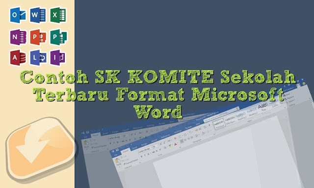 Download Contoh SK Program Komite Sekolah Tahun 2018/2019