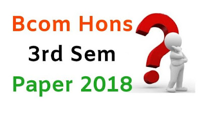 BCom (Hons) 3rd Sem Question Papers 2018 Mdu (Maharshi Dayanand University)
