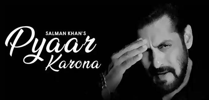PYAAR KARONA LYRICS – SALMAN KHAN | NewLyricsMedia.Com