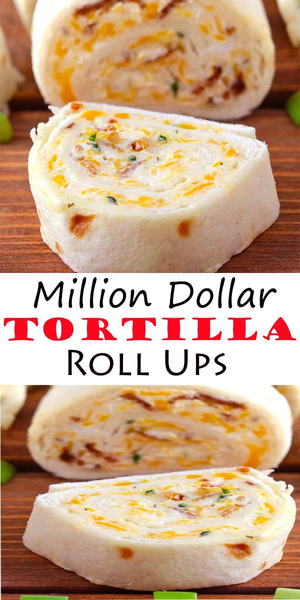 Million Dollar Tortilla Roll Ups #Million #Dollar #Tortilla #Roll Ups #MillionDollarTortillaRollUps