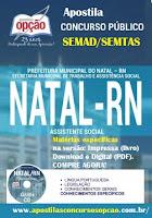 Apostila Concurso Prefeitura do Natal (SEMTAS) 2016.