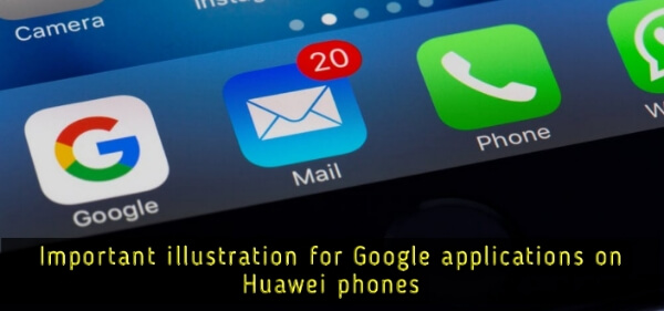 Google_applications_on_Huawei_phones