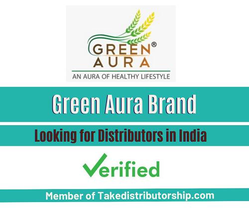 Take Distributorship of Green Aura Brand