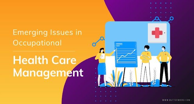 Emerging Issues in Healthcare Management occupational