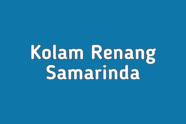 Kolam Renang Samarinda