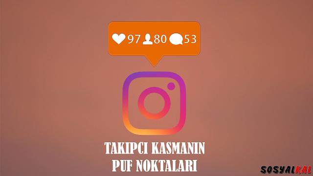 instagram takipçi kasmanın püf noktaları