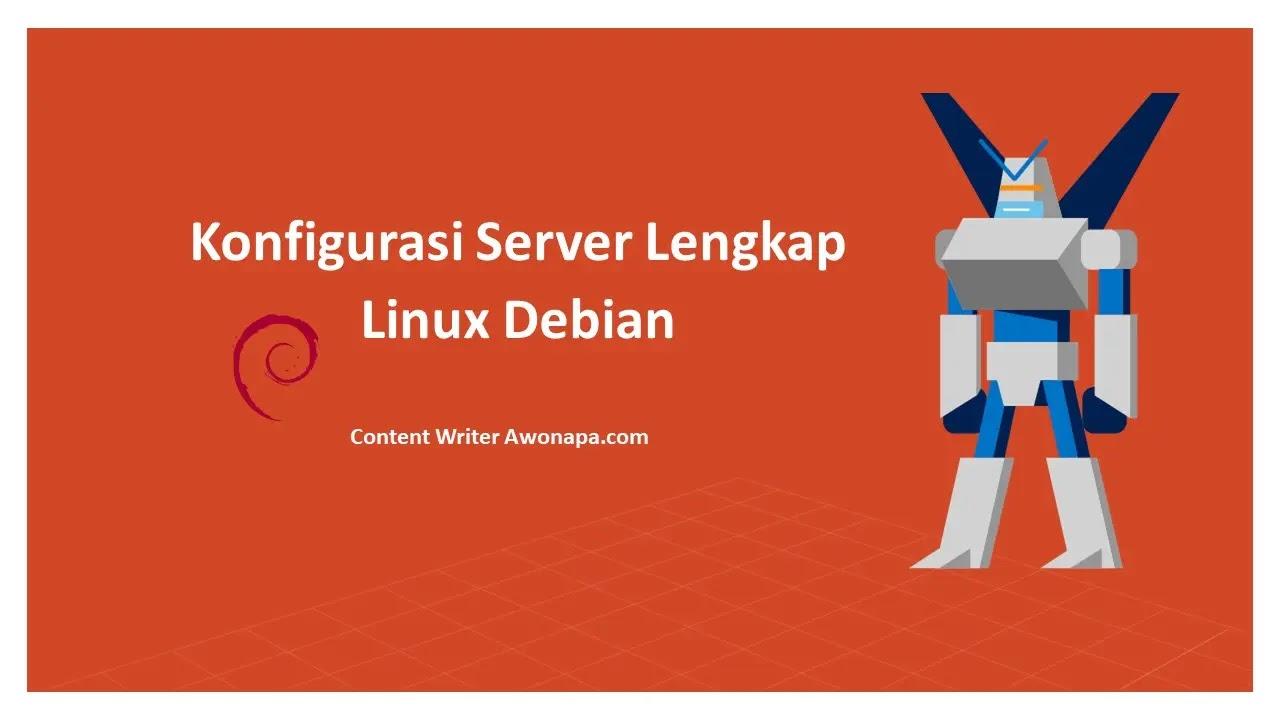 Konfigurasi Debian Server Lengkap