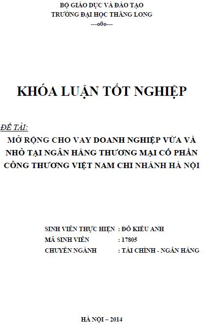 Mở rộng cho vay doanh nghiệp vừa và nhỏ tại Ngân hàng Thương mại Cổ phần Công thương Việt Nam Chi nhánh Hà Nội