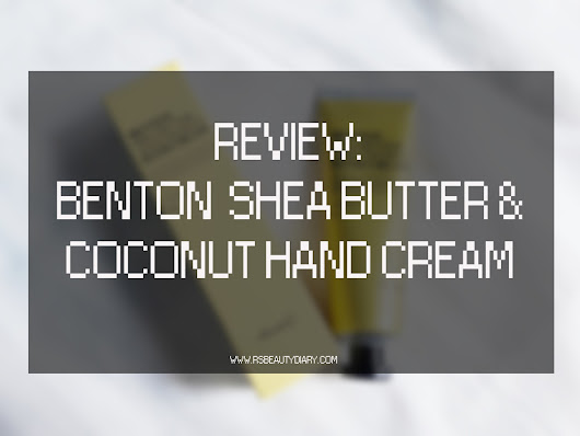 R's Beauty Diary ♥: REVIEW: Benton Shea Butter and Coconut Hand Cream