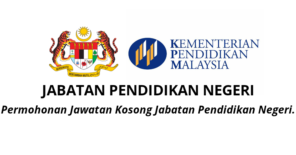 Permohonan Jawatan Kosong Jabatan Pendidikan Negeri Pembantu Pengurusan Murid My Kerja
