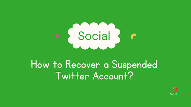 How To Recover A Suspended Twitter Account?