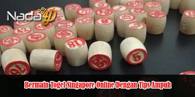 Bermain Togel Singapore Online Dengan Tips Ampuh