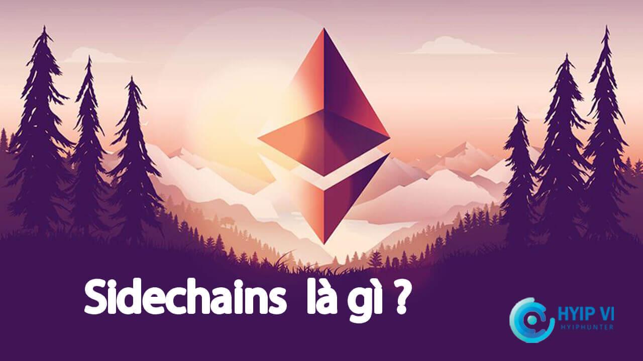 Sidechains là gì?