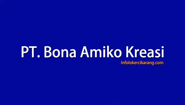Lowongan Kerja PT. Bona Amiko Kreasi Warung Bongkok