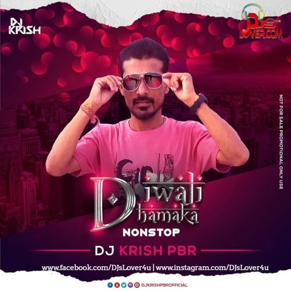 Diwali Dhamaka Nonstop DJ Krish PBR