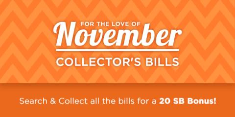 Image: Collect all 4 Collector's Bills and you'll instantly earn a 20 SB Bonus!