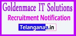 Goldenmace IT Solutions ecruitment 2017 Jobs For Freshers Apply