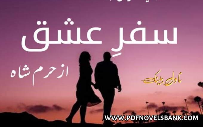 Safar e Ishq Novel by Haram Shah Complete Pdf