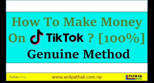 How To Make Money On Tiktok? [100%] Genuine Method