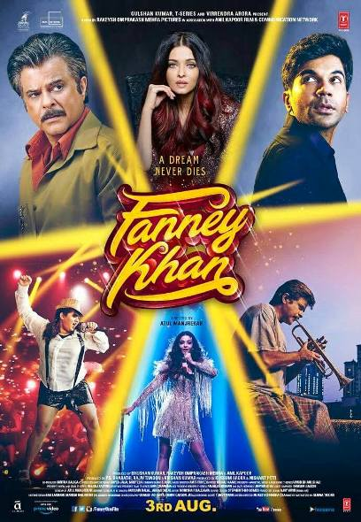 Anil Kapoor, Aishwarya Rai Bachchan Hindi movie Fanney Khan 2018 wiki, full star-cast, Release date, Actor, actress, Song name, photo, poster, trailer, wallpaper