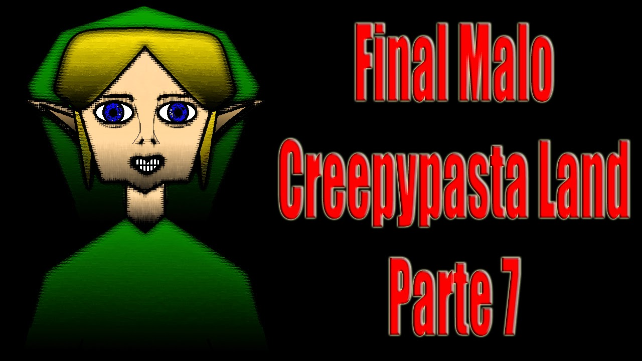 Link Creepypasta Land Ben