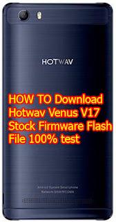 Hotwav V17 Flash File Stock Firmware