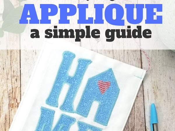 How to Applique Projects + Free Home Applique Design