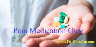 Pain Medication Quiz كويز مسكنات
