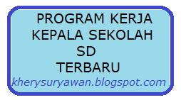 Program Kerja Kepala Sekolah SD Tahun Pelajaran 2019/2020