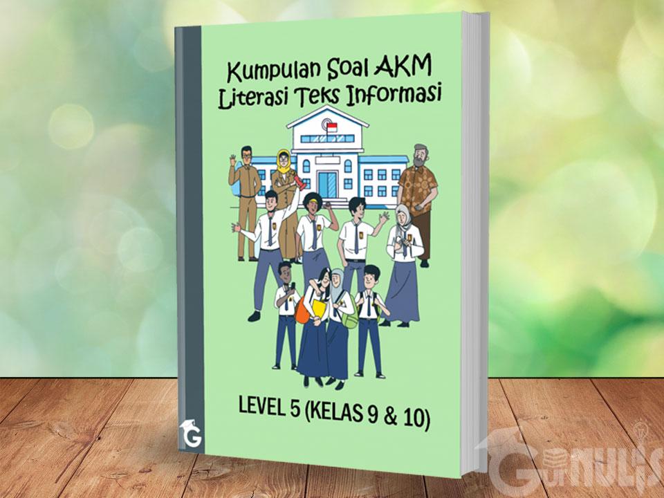 Kumpulan Soal AKM Literasi Teks Informasi Level 5 (Kelas 9 dan 10) - www.gurnulis.id