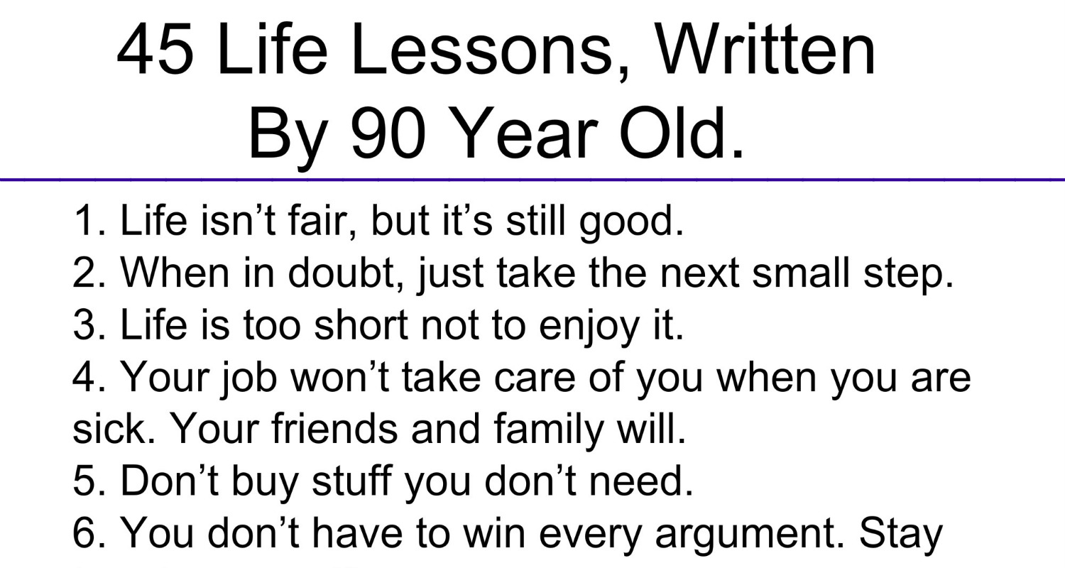 Adorable Quotes 45 Life Lessons Written By 90 Year Old